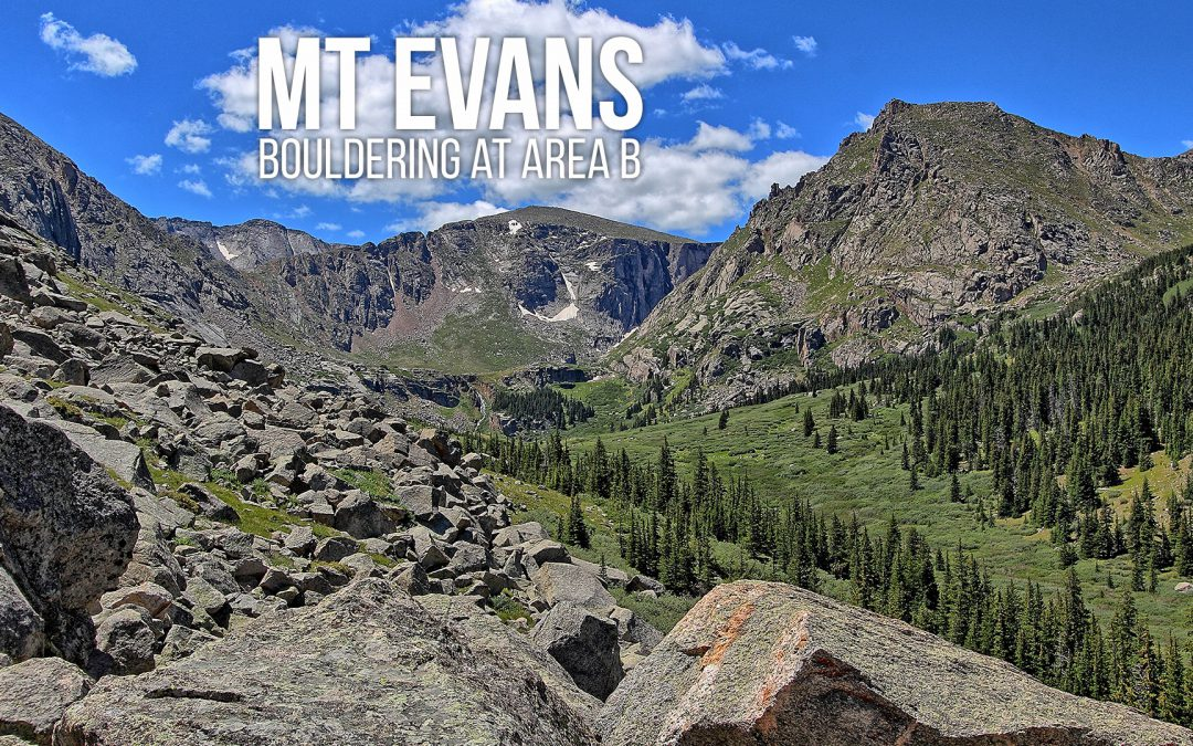 Mt Evans – Bouldering at Area B